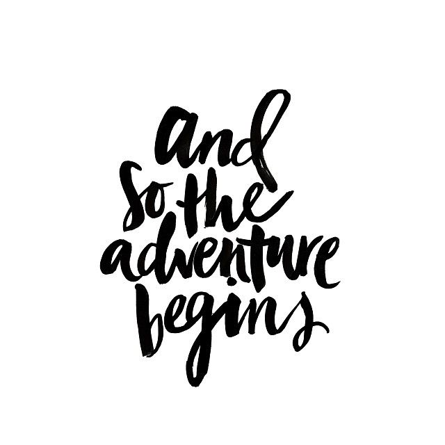 And so the adventure begins quote
